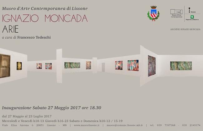 Ignazio Moncada. Arie, Museo d'Arte Contemporanea, Lissone